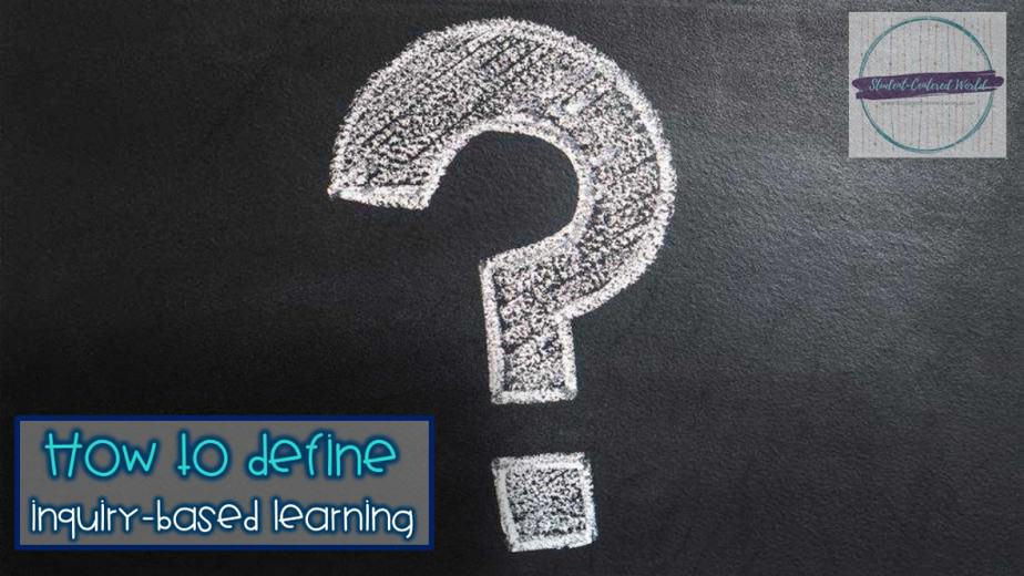 "question mark on chalkboard with question, ""how to define inquiry-based learning"""