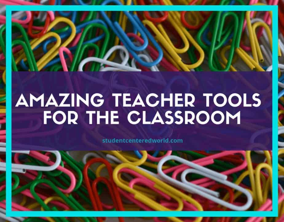 multicolored paperclips with the caption amazing teacher tools for the classroom