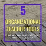 teacher organizational tools