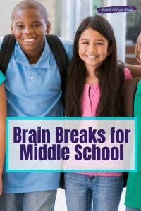 brain breaks for middle school