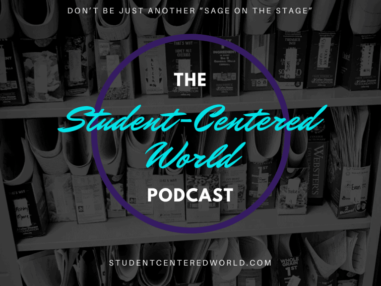 The Student-Centered World Podcast
