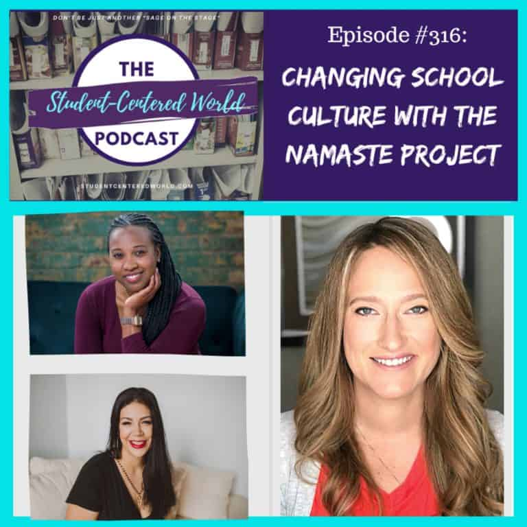 "Episode 3.16: ""Changing School Culture"" with the Namaste Project"