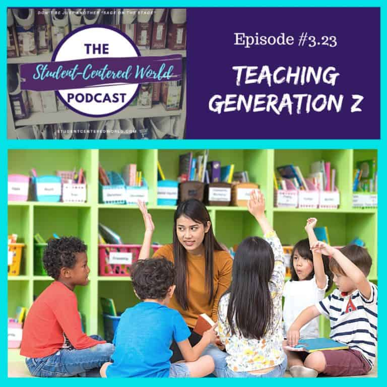 Episode 3.23: Teaching Generation Z