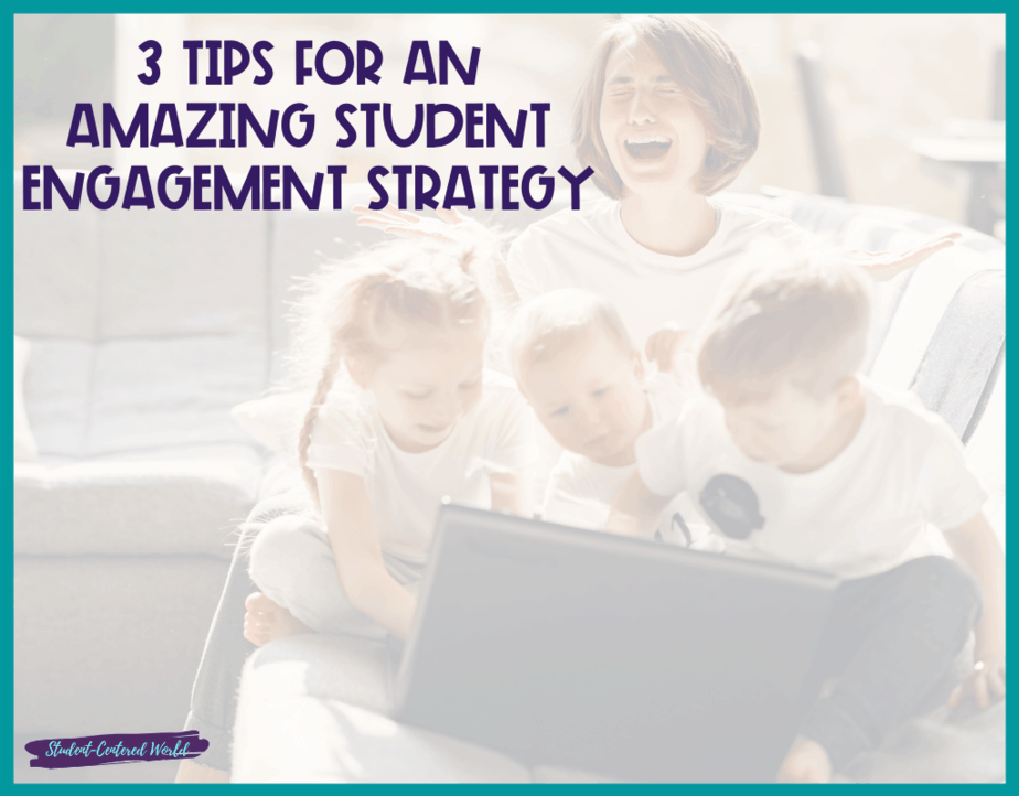 Student Engagement Strategy Tips