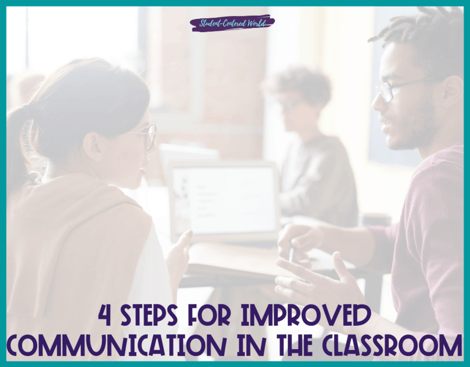 Improved Communication in the Classroom
