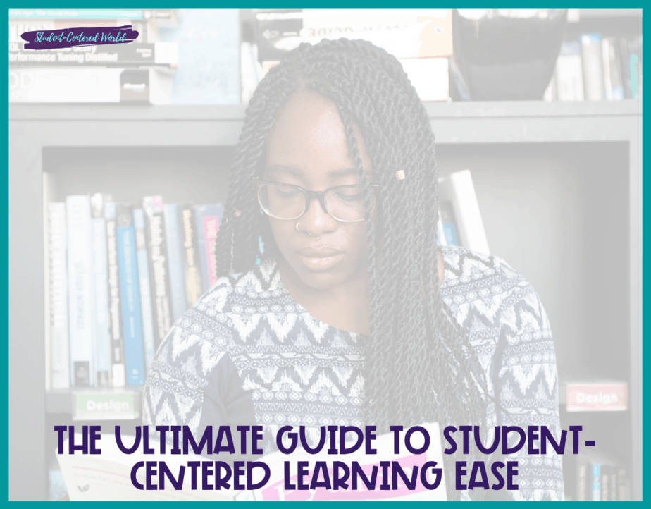 The Ultimate Guide to Student-Centered Learning Ease