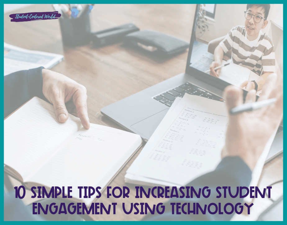 10 Simple Tips for Increasing Student Engagement Using Technology
