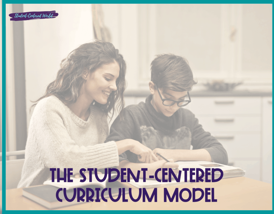 The Student Centered Curriculum Model