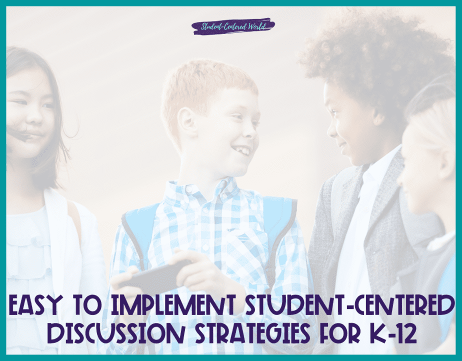 student centered discussion strategies